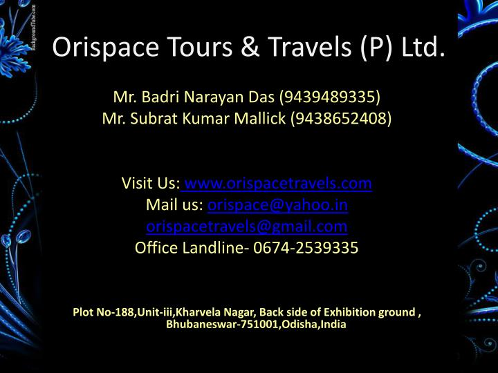 Orispace Tours & Travels (P) Ltd.