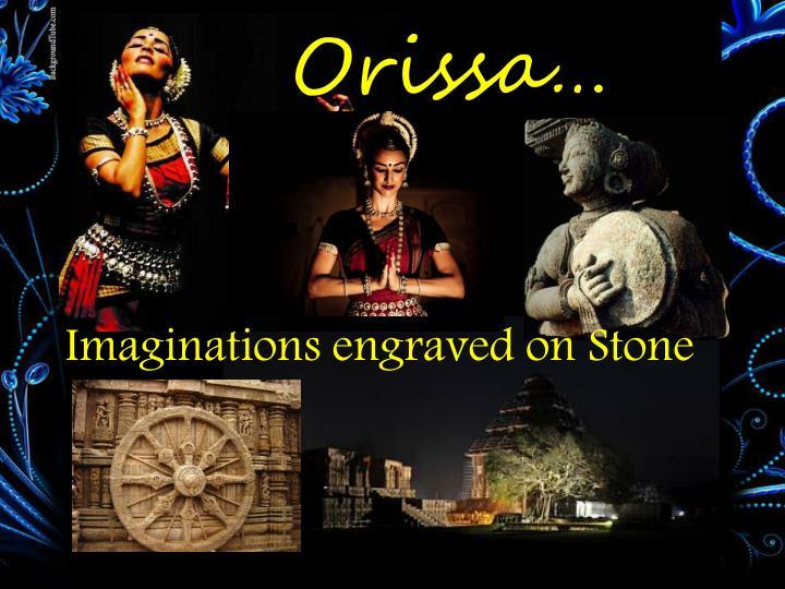 Orissa…