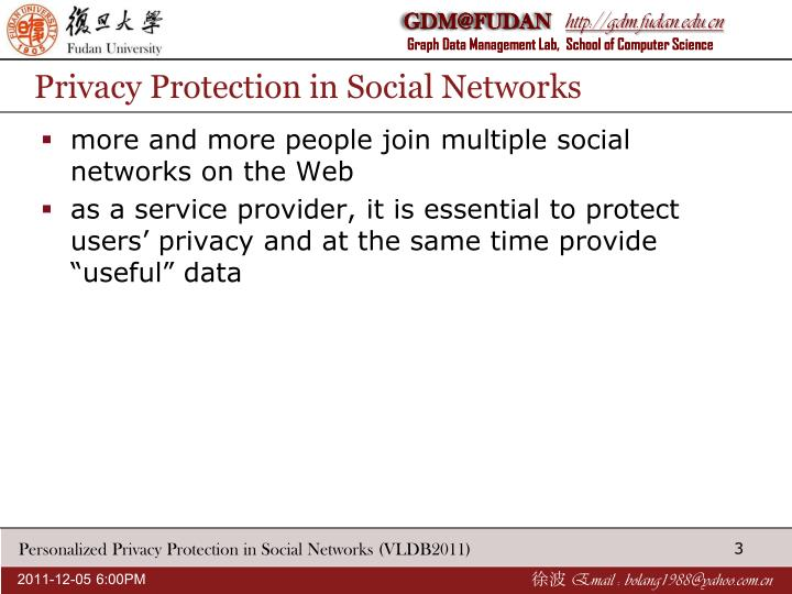 Privacy protection in social networks