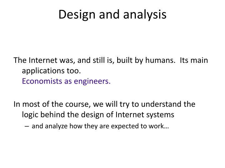 Design and analysis