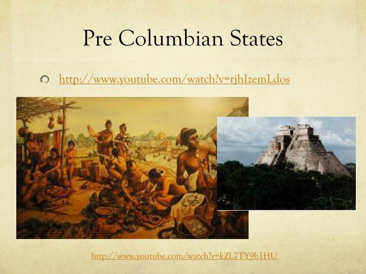 Pre Columbian States