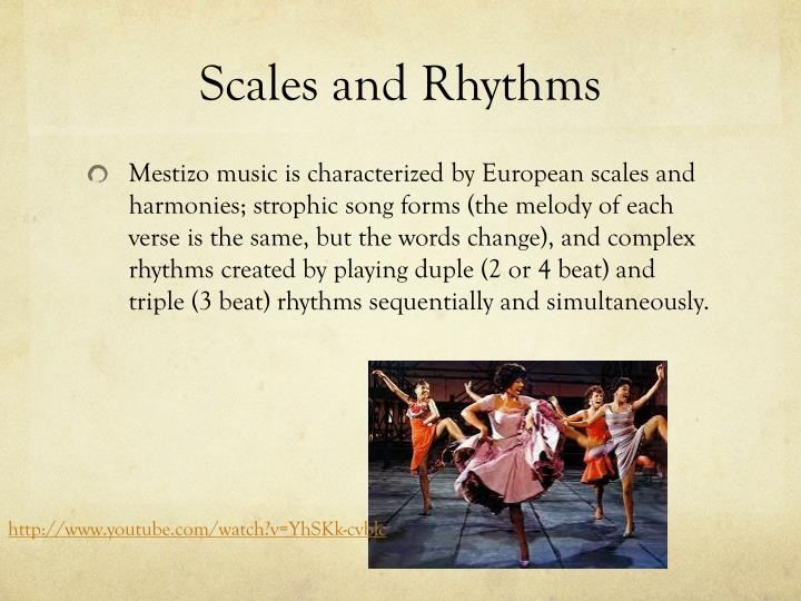 Scales and Rhythms
