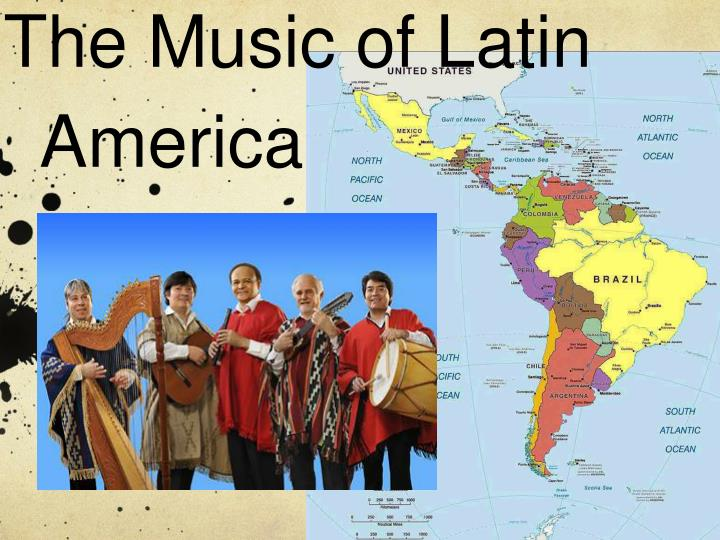 The music of latin america