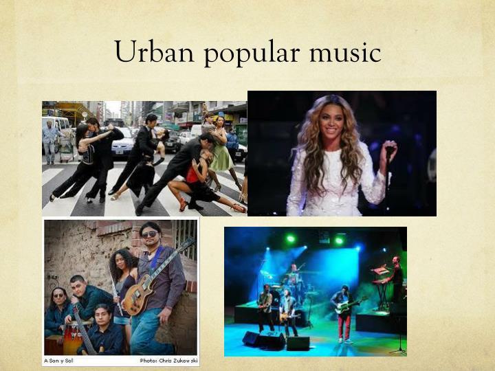 Urban popular