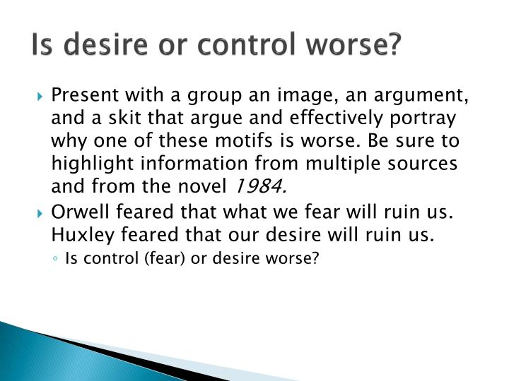 Is desire or control worse?