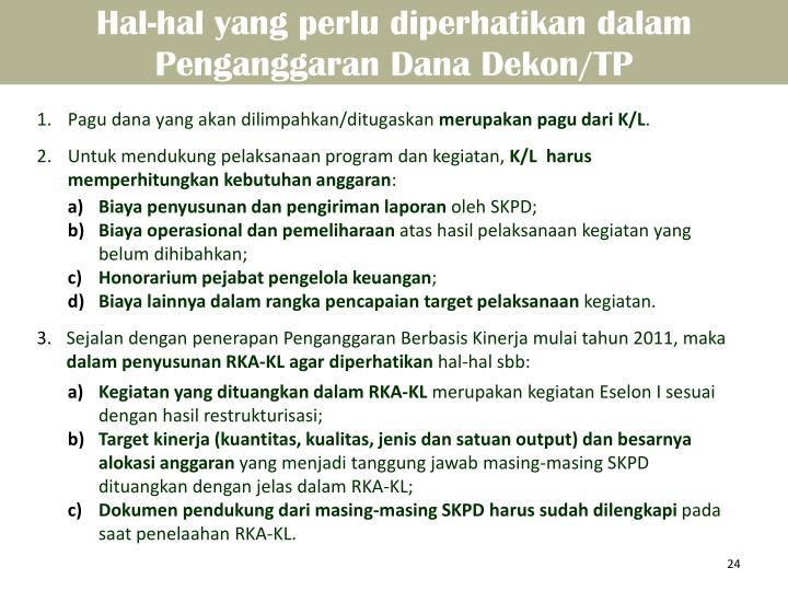 Hal-hal yang perlu diperhatikan dalam Penganggaran Dana Dekon/TP