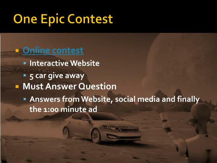 One Epic Contest