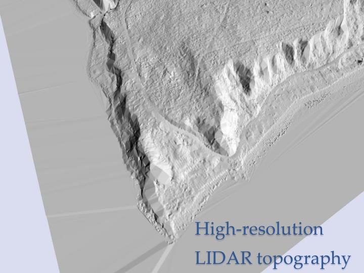 High-resolution LIDAR topography