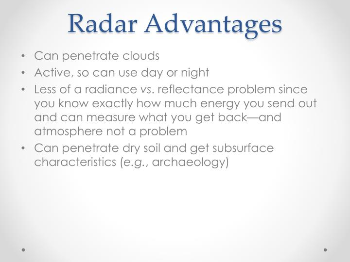 Radar Advantages