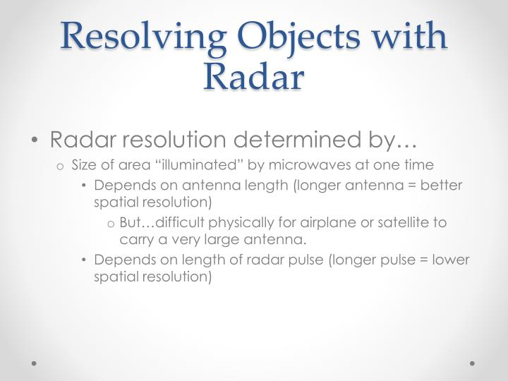 Resolving Objects with Radar