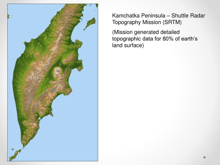 Kamchatka Peninsula – Shuttle Radar Topography Mission (SRTM)