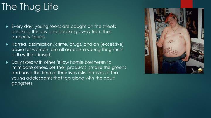The Thug Life