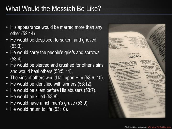 What Would the Messiah Be Like?