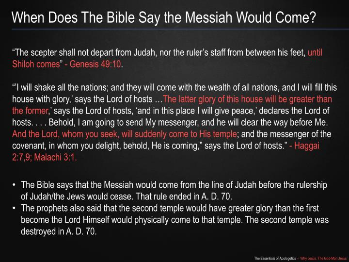 When Does The Bible Say the Messiah Would Come?