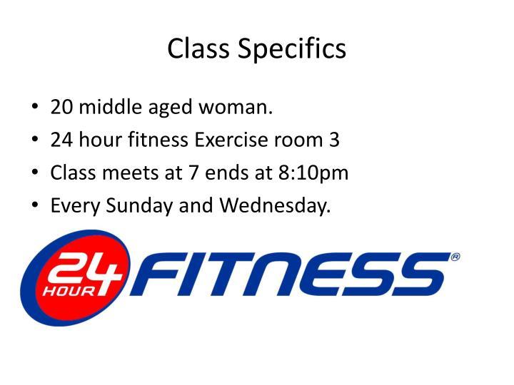 Class Specifics