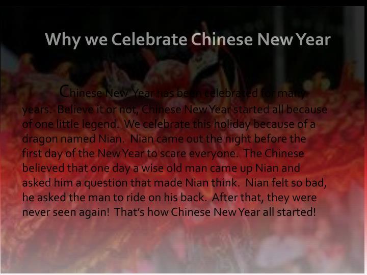 Why we Celebrate Chinese New Year