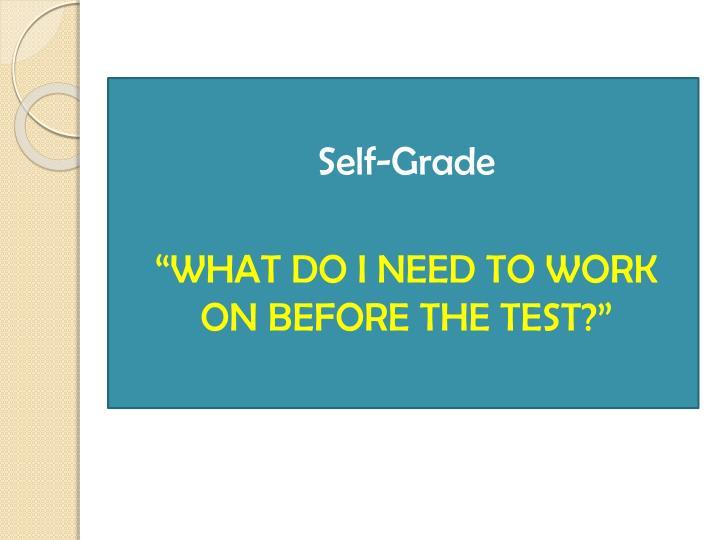 Self-Grade