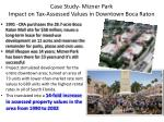case study mizner park impact on tax assessed values in downtown boca raton