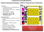 financial considerations determining developer s roi in downtown palmetto bay