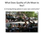 what does quality of life mean to you4