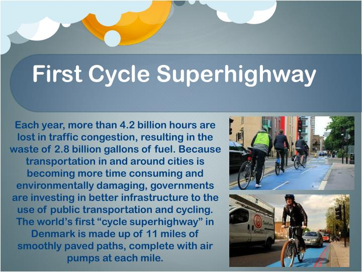 First Cycle Superhighway