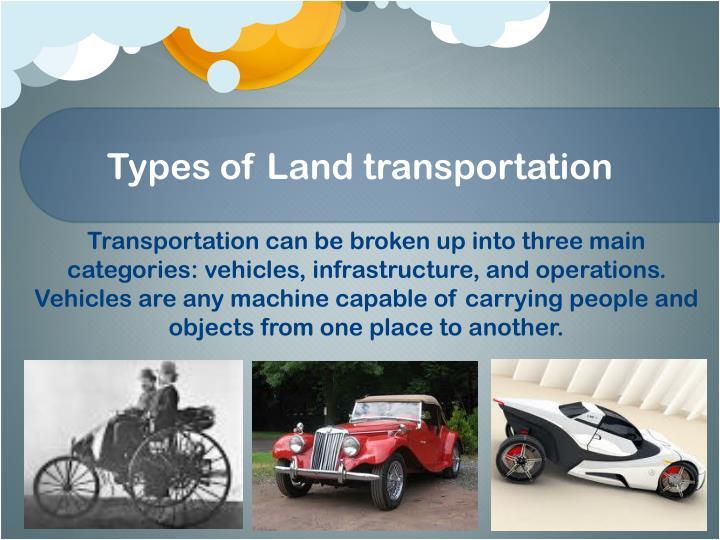 Types of Land transportation