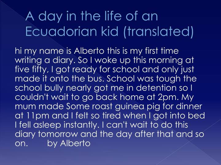 A day in the life of an Ecuadorian kid (translated)