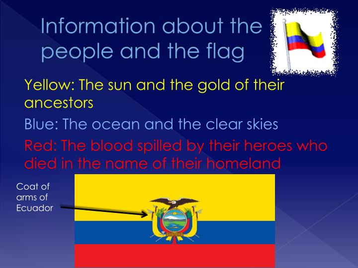 Information about the people and the flag