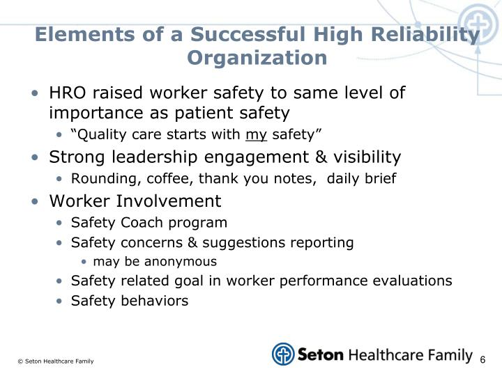 Elements of a Successful High Reliability Organization