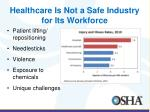 healthcare is not a safe industry for its workforce