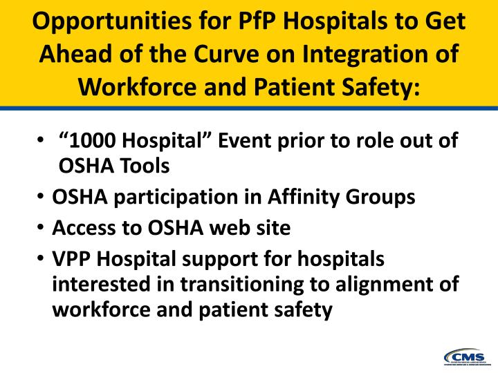 Opportunities for PfP Hospitals to Get Ahead of the Curve on Integration of Workforce and Patient Safety