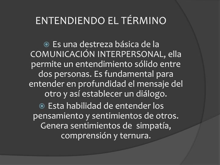 ENTENDIENDO EL TÉRMINO