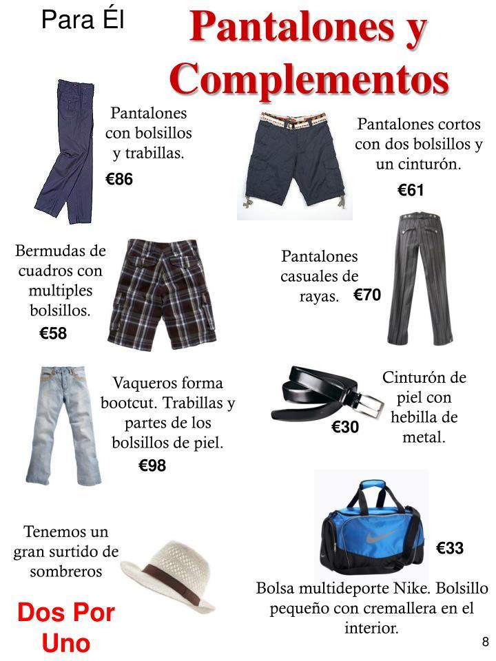 Pantalones y Complementos