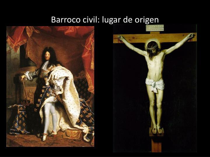 Barroco civil: lugar de origen