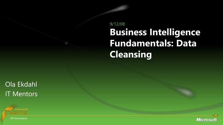 Business intelligence fundamentals data cleansing