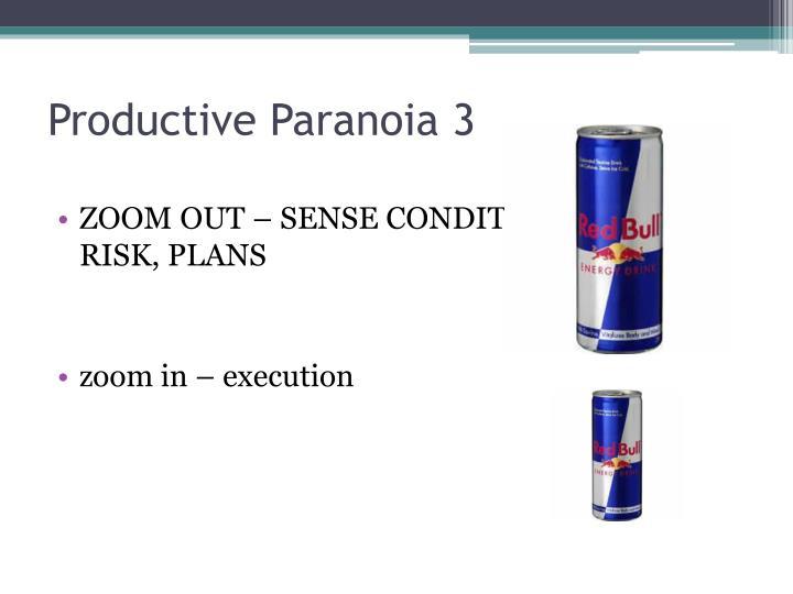 Productive Paranoia 3