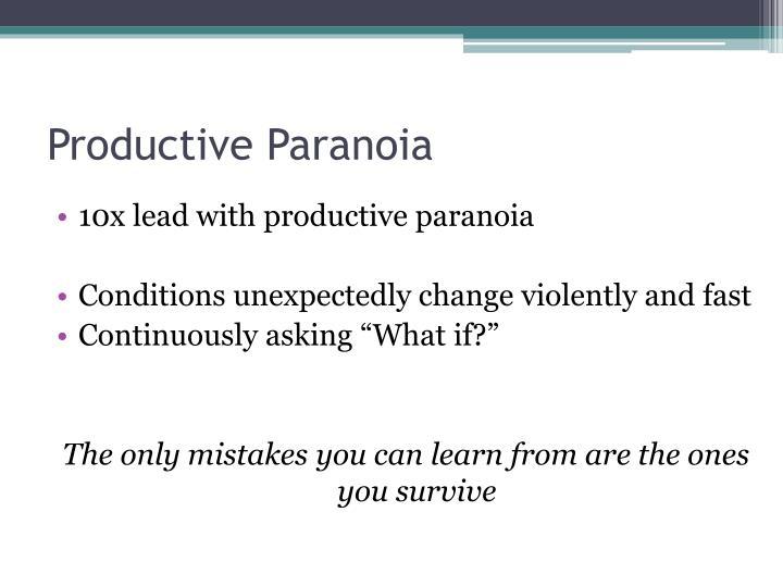 Productive Paranoia