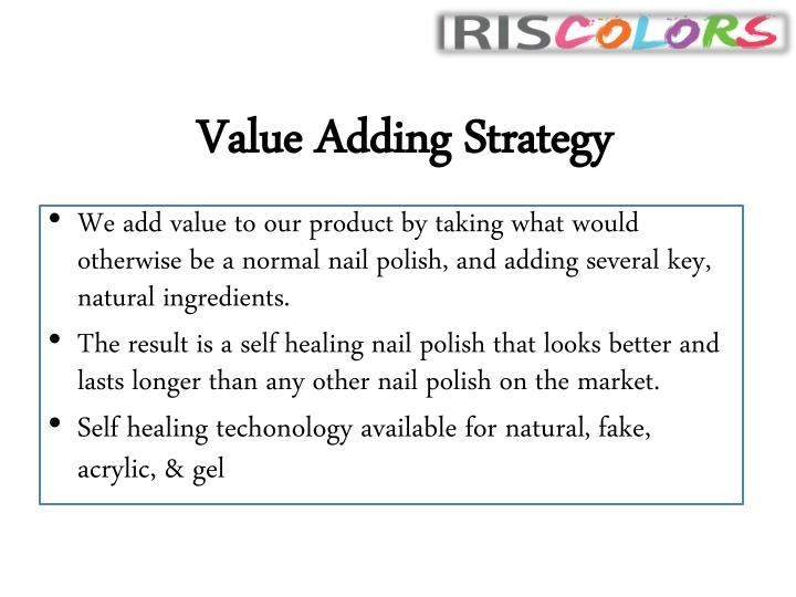 Value Adding Strategy
