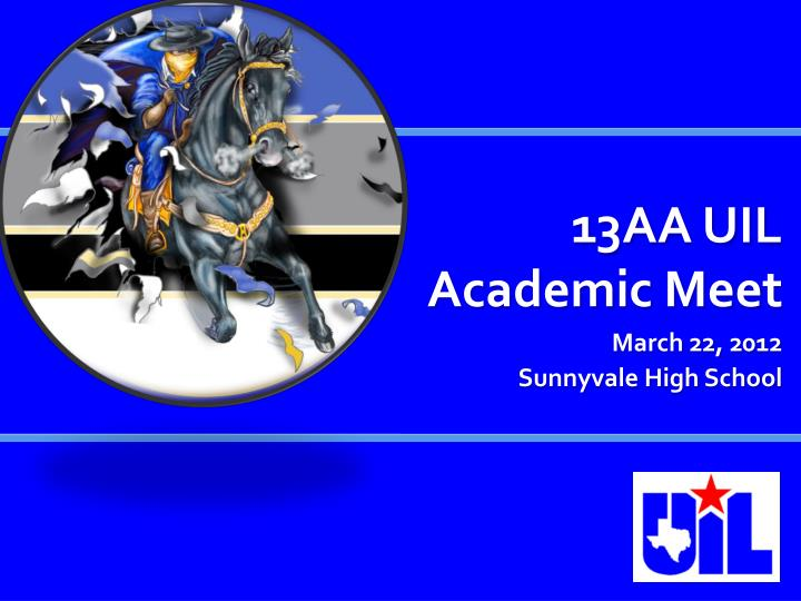13AA UIL Academic Meet