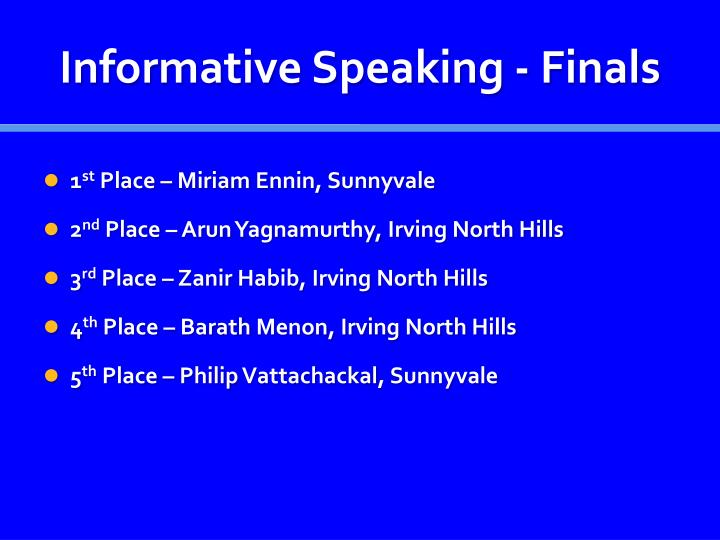 Informative Speaking - Finals