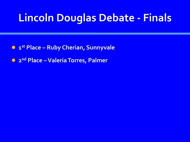 Lincoln Douglas Debate - Finals