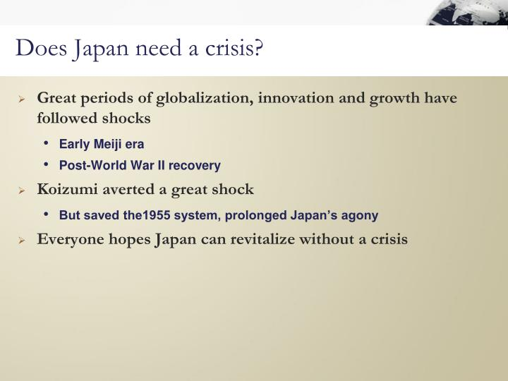 Does Japan need a crisis?
