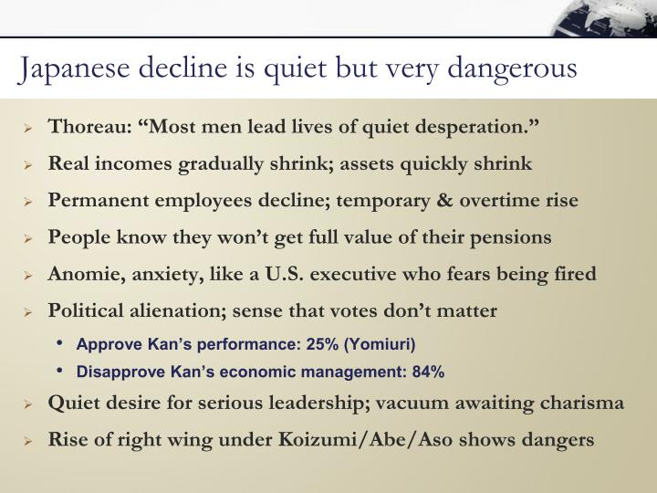 Japanese decline is quiet but very dangerous