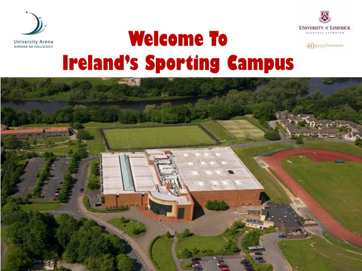 Welcome to ireland s sporting campus