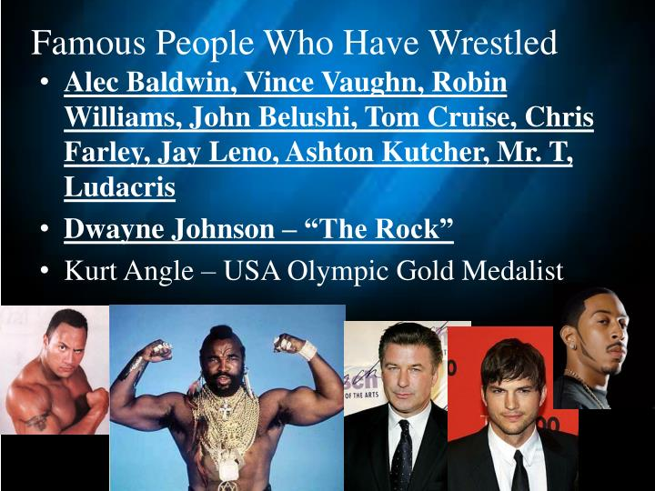 Famous People Who Have Wrestled