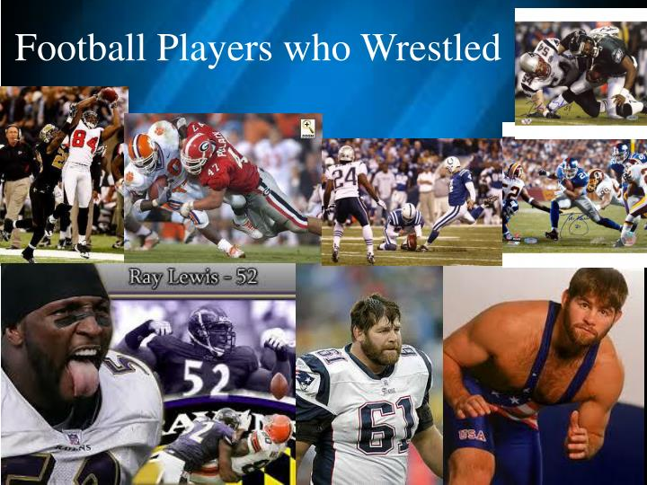 Football Players who Wrestled