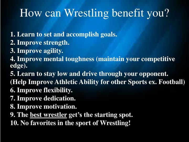 How can Wrestling benefit you?