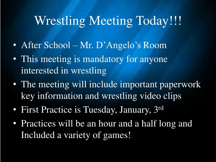 Wrestling Meeting Today!!!