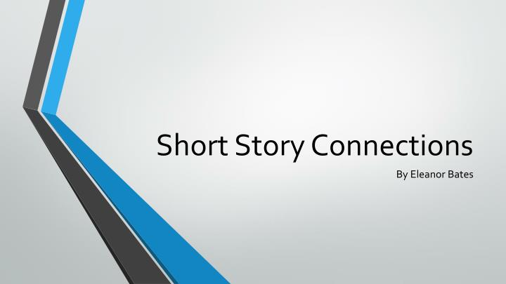 Short story connections