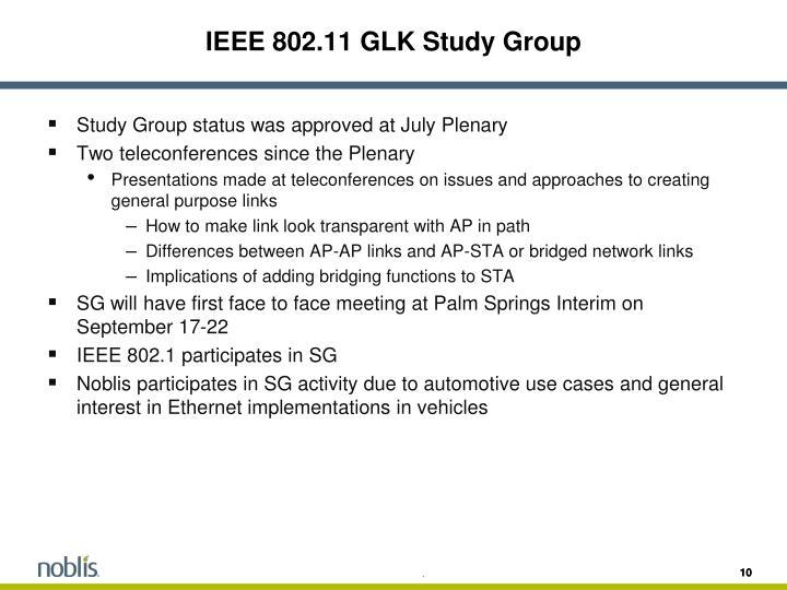 IEEE 802.11 GLK Study Group